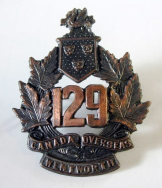 129th Bn. CANADA OVERSEAS WENTWORTH dk.oxidised.bz