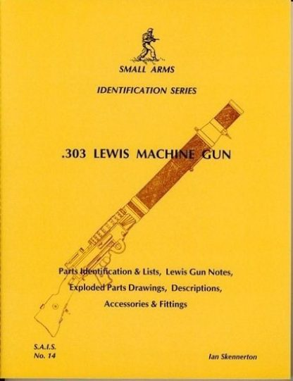 Small Arms Identication Series No.14.303 Lewis Machine Gun. Small Arms Identication Series No.14