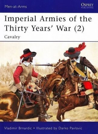 462.  IMPERIAL ARMIES OF THE THIRTY YEARS WAR (2) - CAVALRY