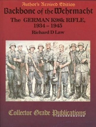 Backbone of the Wehrmacht - The German K98k Rifle, 1934 to 1945