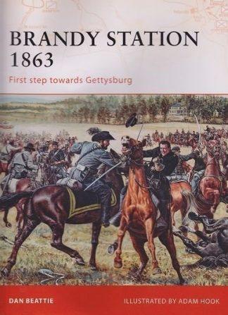 BRANDY STATION 1863 - First step towards Gettysburg