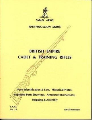 Small Arms Identification Series No.16, British Empire & Cadet Training Rifles.