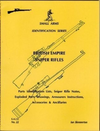 British Empire Sniper Rifles. Small Arms Identification Series No.22