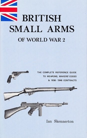 British Small Arms of WWII