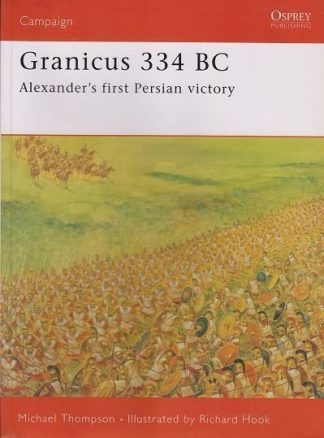 CAM 182. GRANICUS 334 BC - ALEXANDER'S FIRST PERSIAN VICTORY