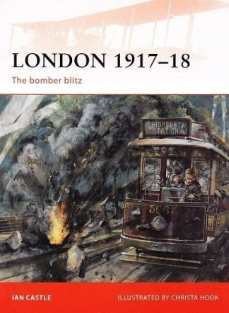 CAM  227 : LONDON 1917-18 - THE BOMBER BLITZ