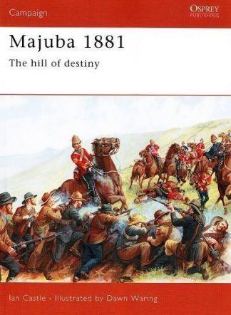 CAM 45 : MAJUBA 1881 - THE HILL OF DESTINY
