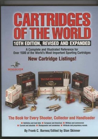 Cartridges of The World, 10TH Edition, Revised and Expanded