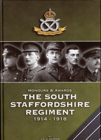 Honours & Awards - The South Staffordshire Regiment 1914 - 1918