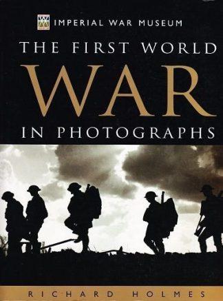 perial War Museum - The First World War in Photographs