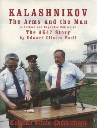 Kalashnikov: The Arms and the Man
