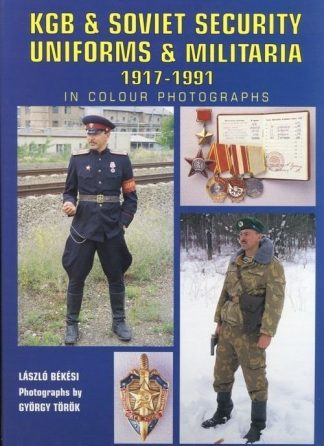 KGB and Soviet Security Uniforms and Militaria 1917-1991