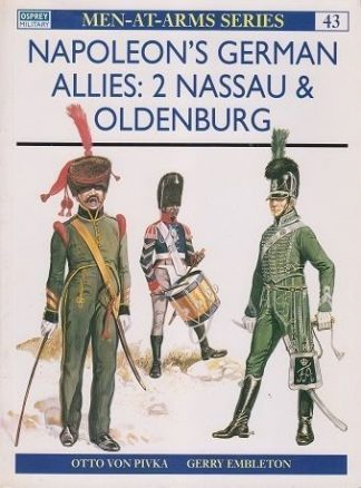 A 43. NAPOLEONS GERMAN ALLIES (2) NASSAU & OLDENBURG