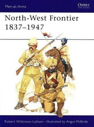A 72 : NORTH-WEST FRONTIER 1837-1947