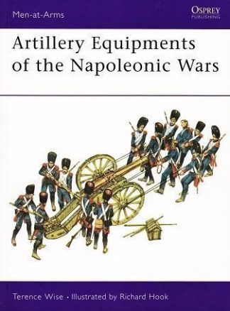 A 96. ARTILLERY EQUIPMENTS OF THE NAPOLEONIC WAR
