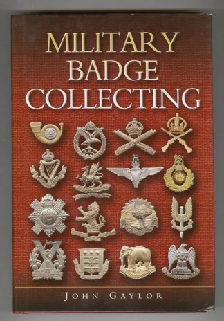 MILITARY BADGE COLLECTING by John Gaylor