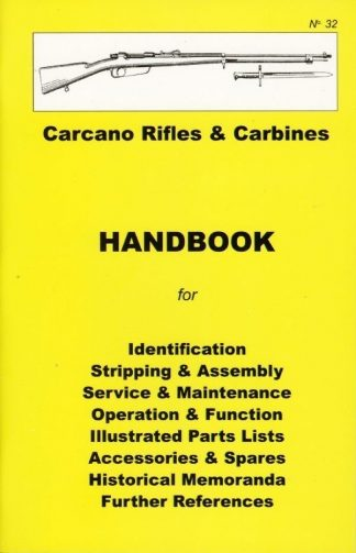 No.32 Carcano Rifles & Carbines 'YHB'