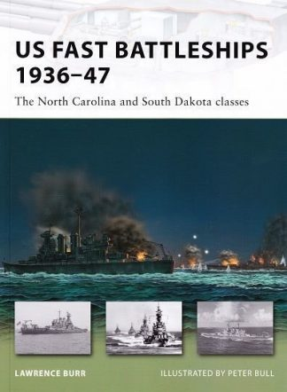 NVG 169 : US FAST BATTLESHIPS 1936-47 - THE NORTH CAROLINA & SOUTH DAKOTA CLASSES