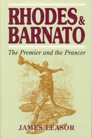 Rhodes and Barnato - The Premier and the Prancer