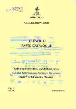 Small Arms Identifaction Series No.23 Lee-Enfield Parts Cataloque