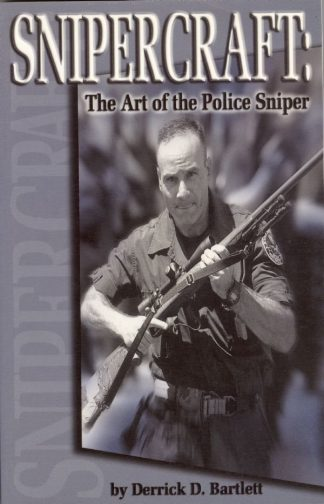 SNIPERCRAFT - THE ART OF THE POLICE SNIPER