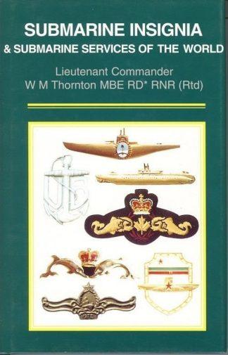 Submarine Insignia and Submarine Service of the World