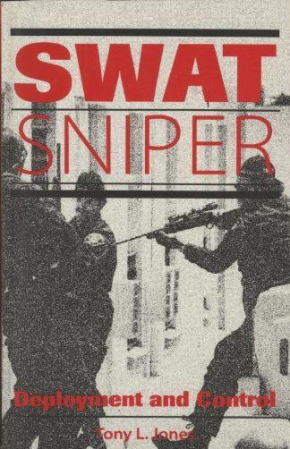 SWAT SNIPER - DEPLOYMENT & CONTROL