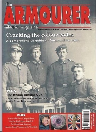 Armourer - Militaria Magazine - Issue 98  - March - April 2010