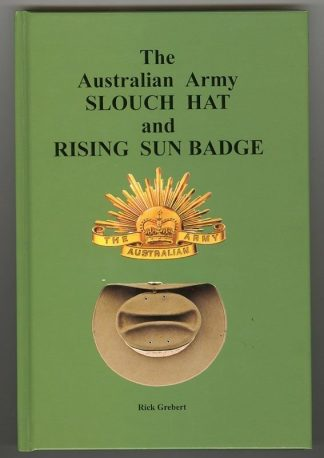 AUSTRALIAN ARMY SLOUCH HAT & RISING SUN BADGE