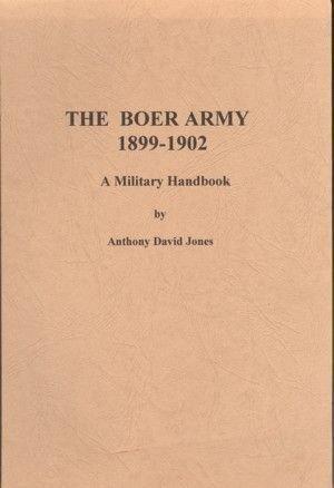 Boer Army - 1899-1902 - A Military Handbook