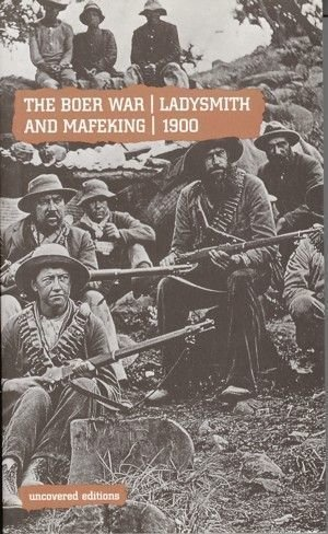 Boer War - Ladysmith and Mafeking - 1900