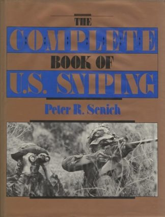 THE COMPLETE BOOK OF US SNIPING