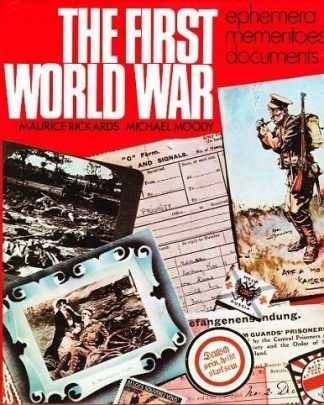 First World War : Ephemera - Mementoes - Documents