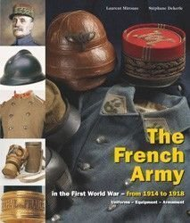 FRENCH ARMY in the First World War - from 1914 to 1918 Vol.II