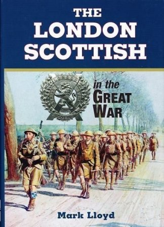London Scottish: In the Great War