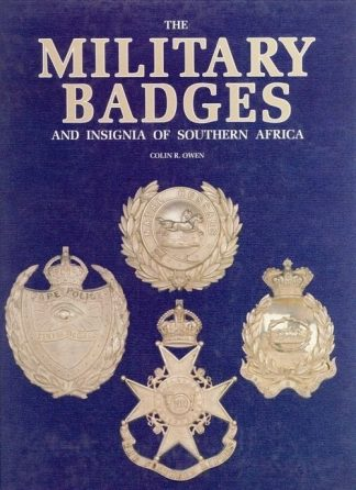 Military Badges and Insignia of Southern Africa