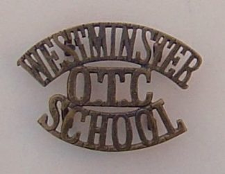 WESTMINSTER SCHOOL O.T.C. 3-line bronzed g/m s/t