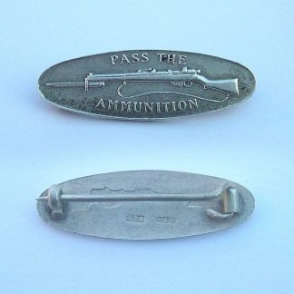 .925 marked Silver Patriotic Lapel Badge - Pass the Ammunition -